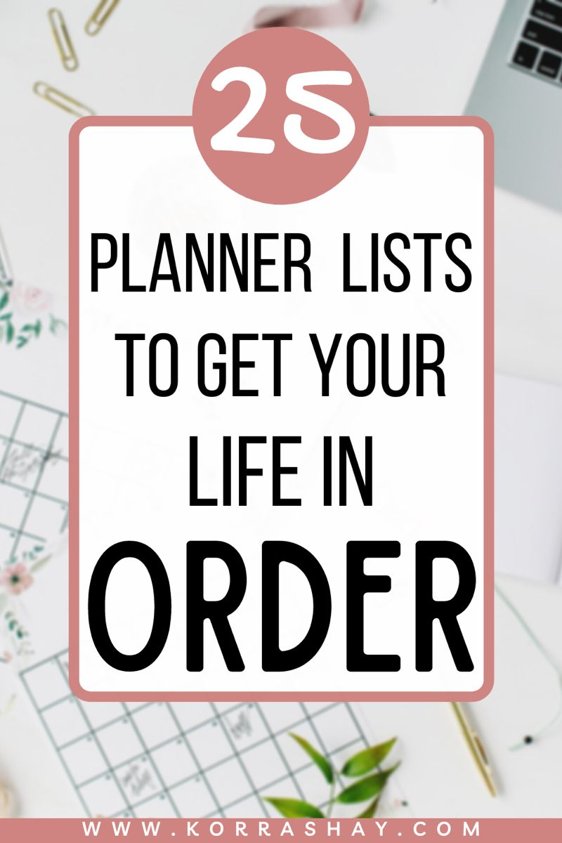 25 Helpful Lists for Planners: Get organized with planner lists! -