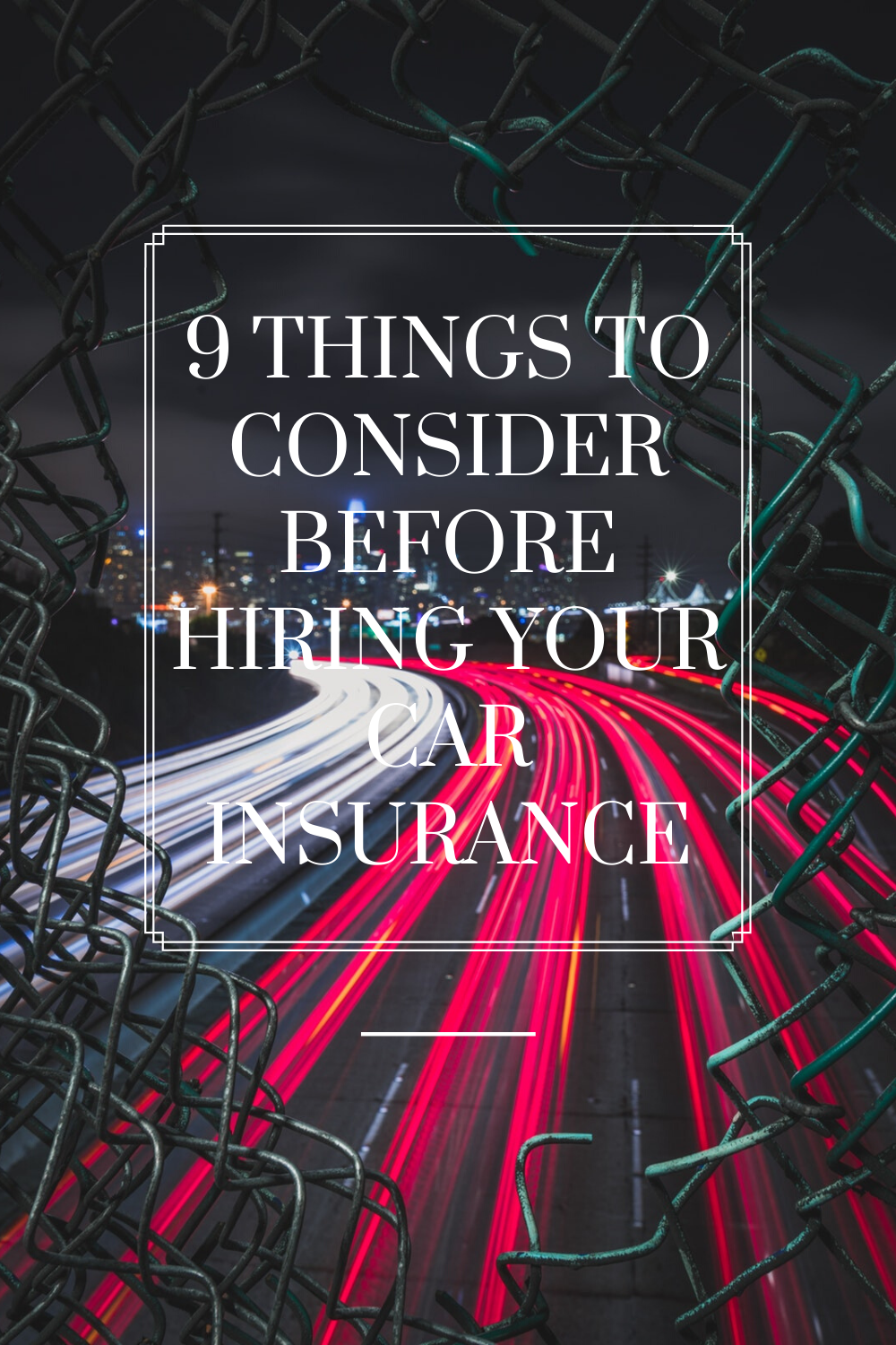 9 things to consider before hiring your car insurance in ...