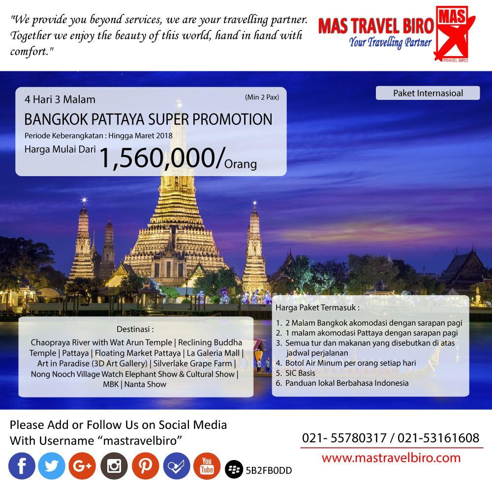 Mas Travel Biro Punya Promo Tour Bangkok Pattaya Super Promotion 4 Hari 3 Malam Dengan Harga Rp 1 560 000 Min 2 Pax Untuk Pertany Pattaya Bepergian Bangkok