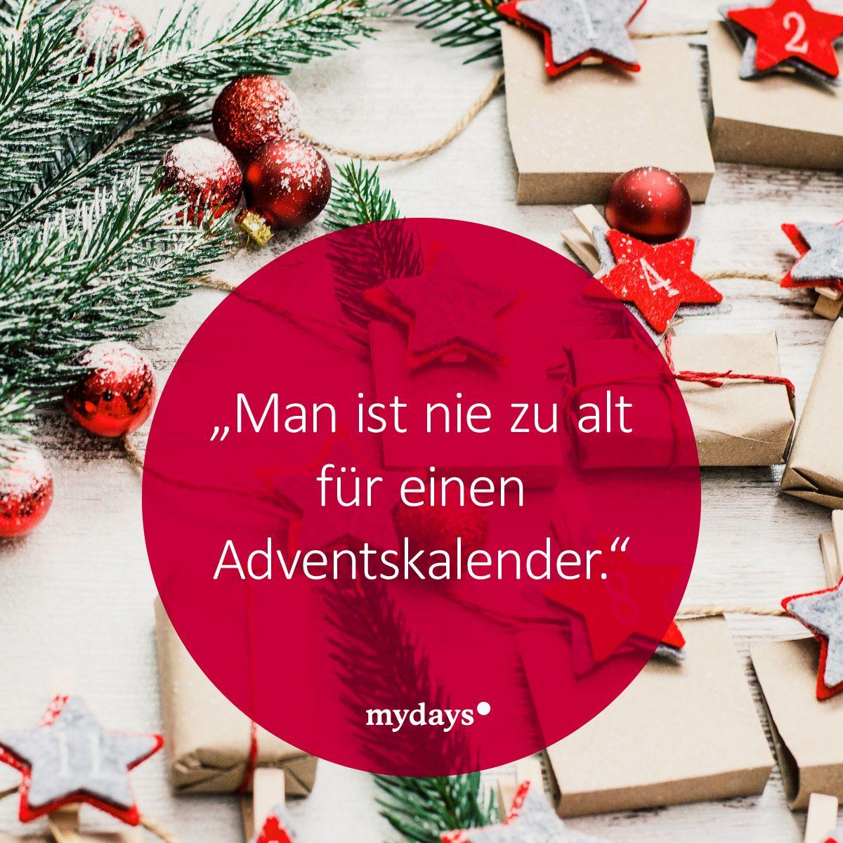 adventskalender #weihnachten #mydays Egal wie alt man ist, über ...