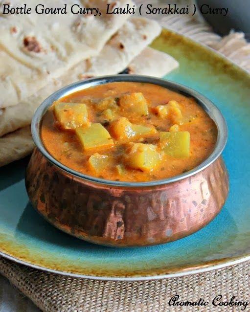 Bottle Gourd Curry Lauki Sorakkai Curry Cooking Indian Food Recipes Vegetarian Indian Food Recipes