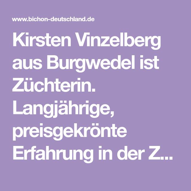 Kirsten Vinzelberg Aus Burgwedel Ist Zuchterin Langjahrige Preisgekronte Erfahrung In Der Zucht Von Bichons Zeichnen Si Was Kostet Ein Hund Zuchten Hundebaby