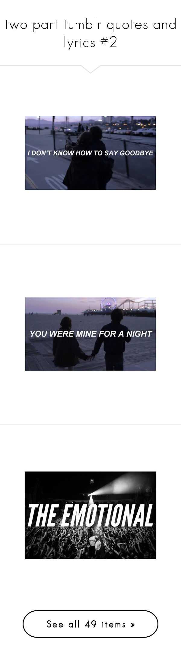 """""""two part tumblr quotes and lyrics #2"""" by xxjust-a-dreamxx ❤ liked on Polyvore featuring pictures, fillers // backgrounds, text, aesthetic, backgrounds, quotes, filler, phrase, saying and 5sos"""