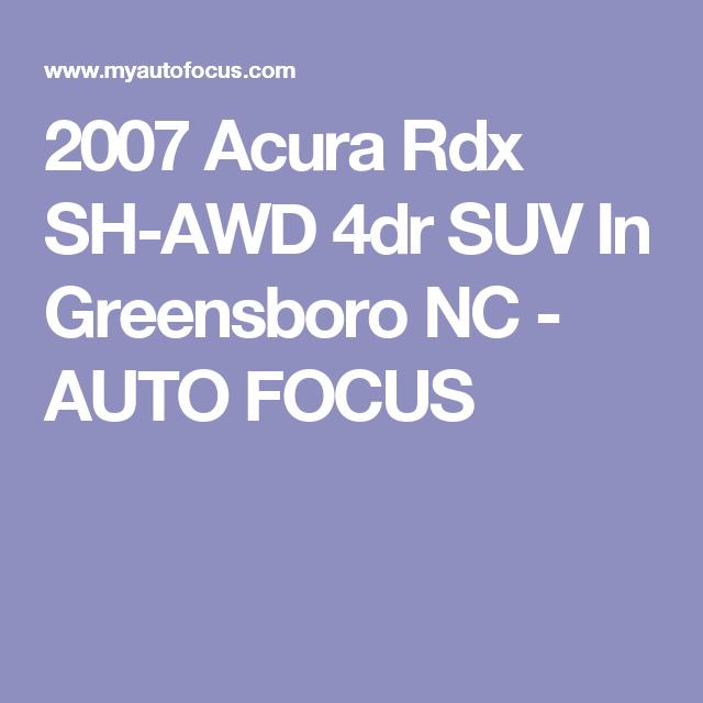2007 Acura Rdx SH-AWD 4dr SUV In Greensboro NC