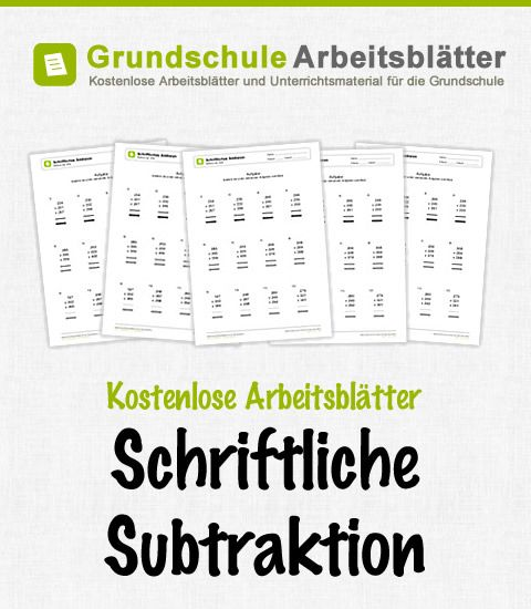 Kostenlose Arbeitsblätter Schriftliche Subtraktion | deutsch ...