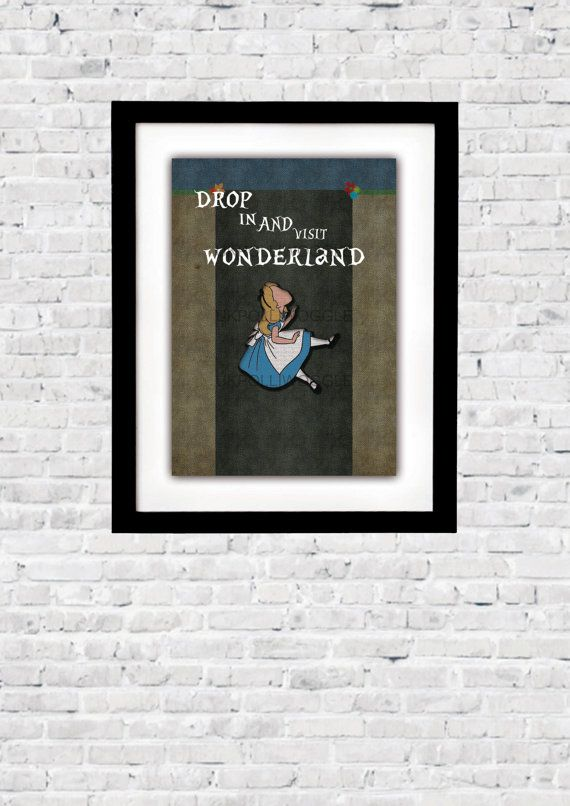 Alice In Wonderland, visit wonderland, disney, digital art, minimalist,inspirational movie quote, wall decor, typography,Modern, Classic