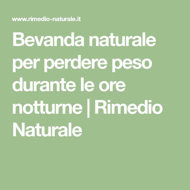 Bevanda naturale per perdere peso durante le ore notturne   Rimedio Naturale