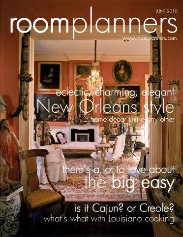 roomplanners magazine new orleans style june 2010 home