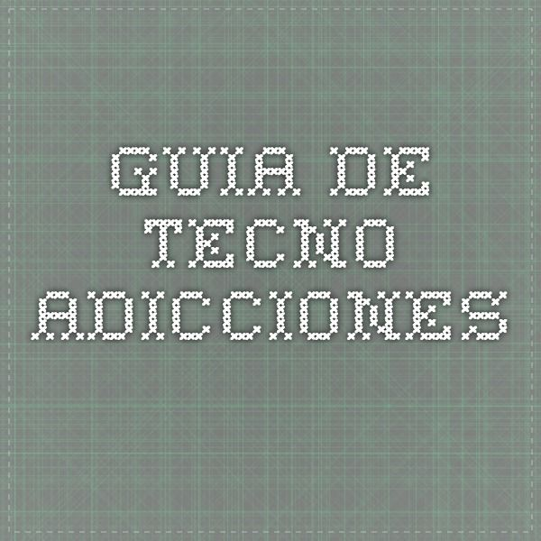 Guia de Tecno_adicciones