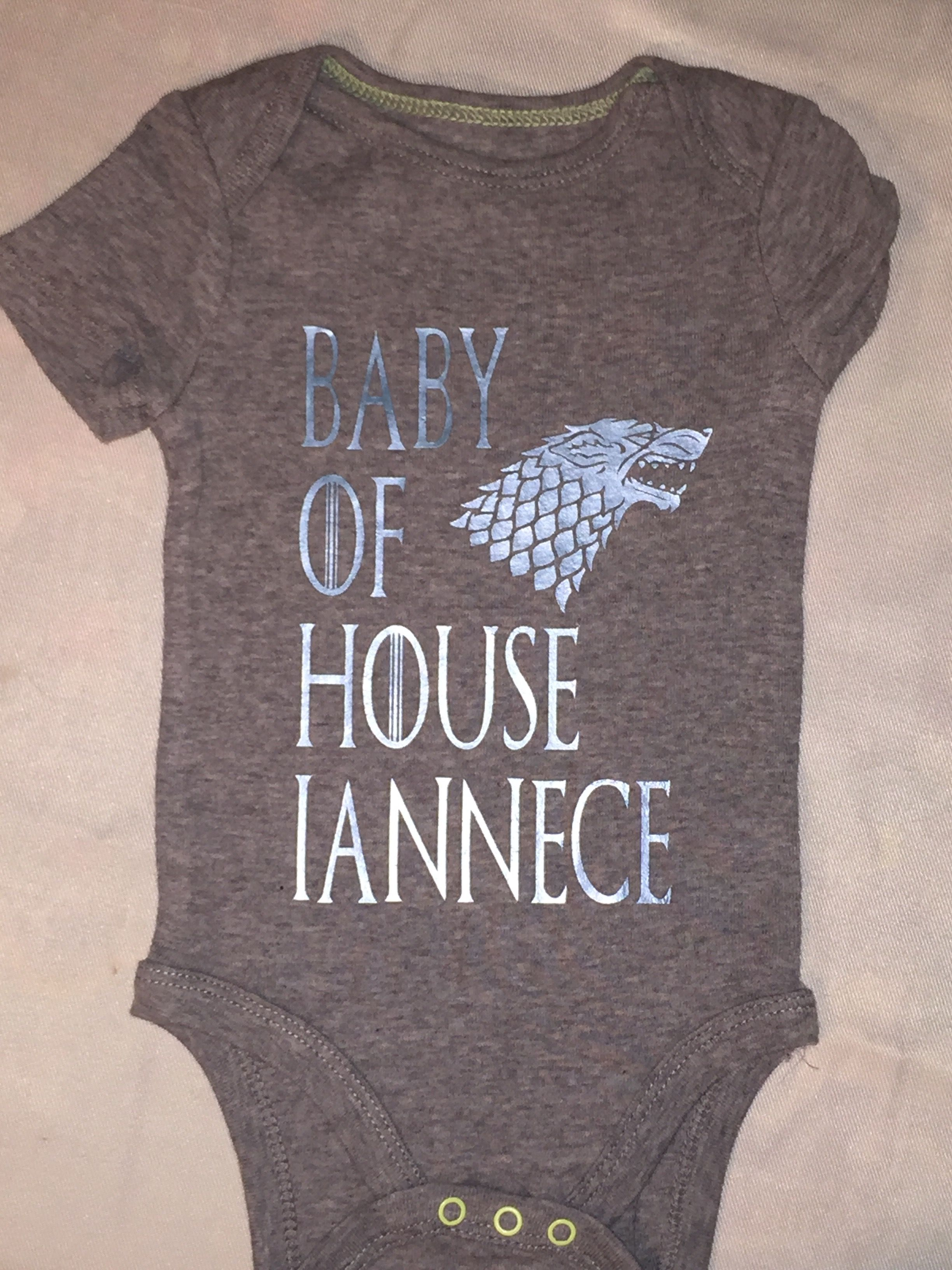 """Baby Game of Thrones Onsie made with Cricut iron on """"Baby of House.."""""""