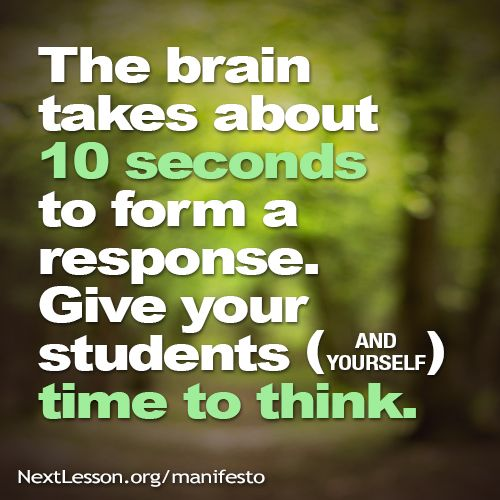 Give Yourself Time To Think.