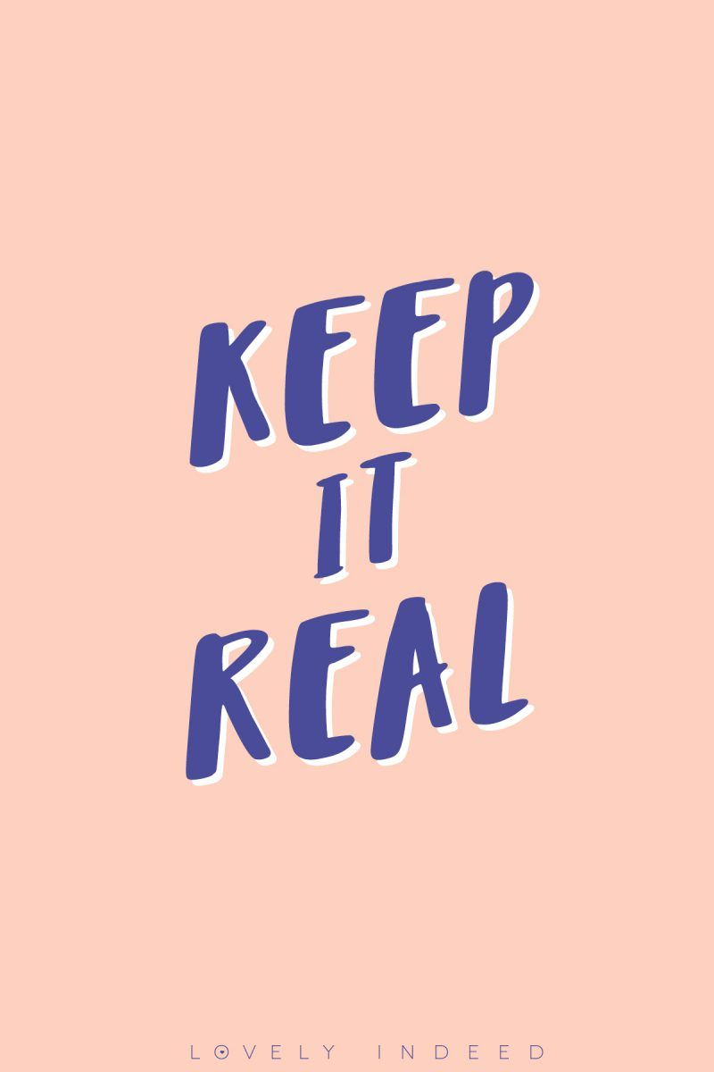 Keeping it Real // Our Manifesto Happy words, Cool words