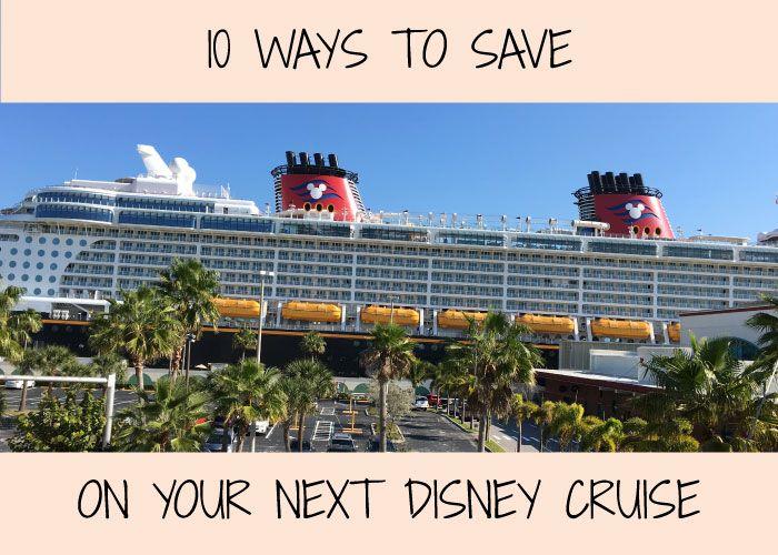 10 Ways to Save Big on your Next Disney Cruise on Very Smart Saver http://www.verysmartsaver.com