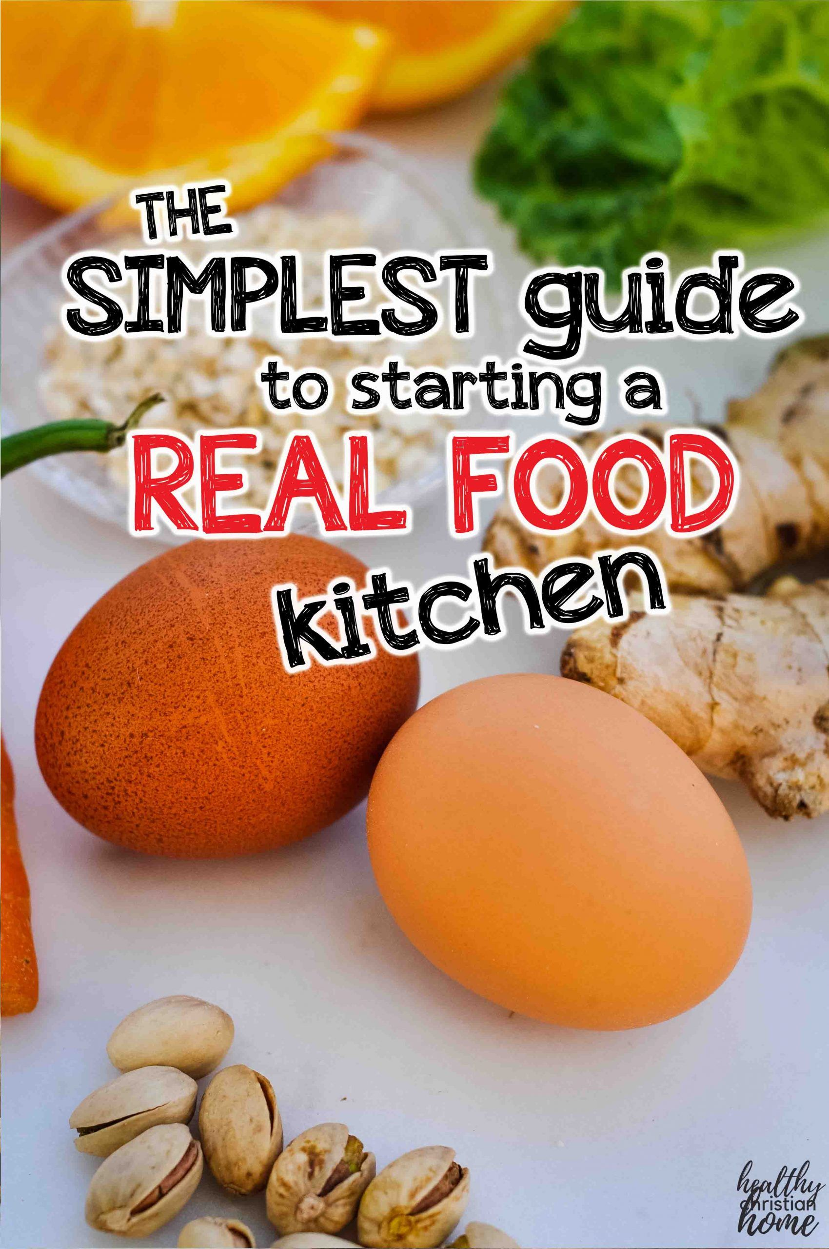 Easy Guide To A Real Food Kitchen Our Family S Sample Meal Plan In 2020 Real Food Recipes Real Food Kitchen Sample Meal Plan