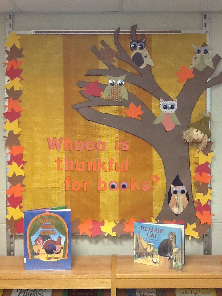 Whoo Is Thankful For Books Library Bulletin Board Idea