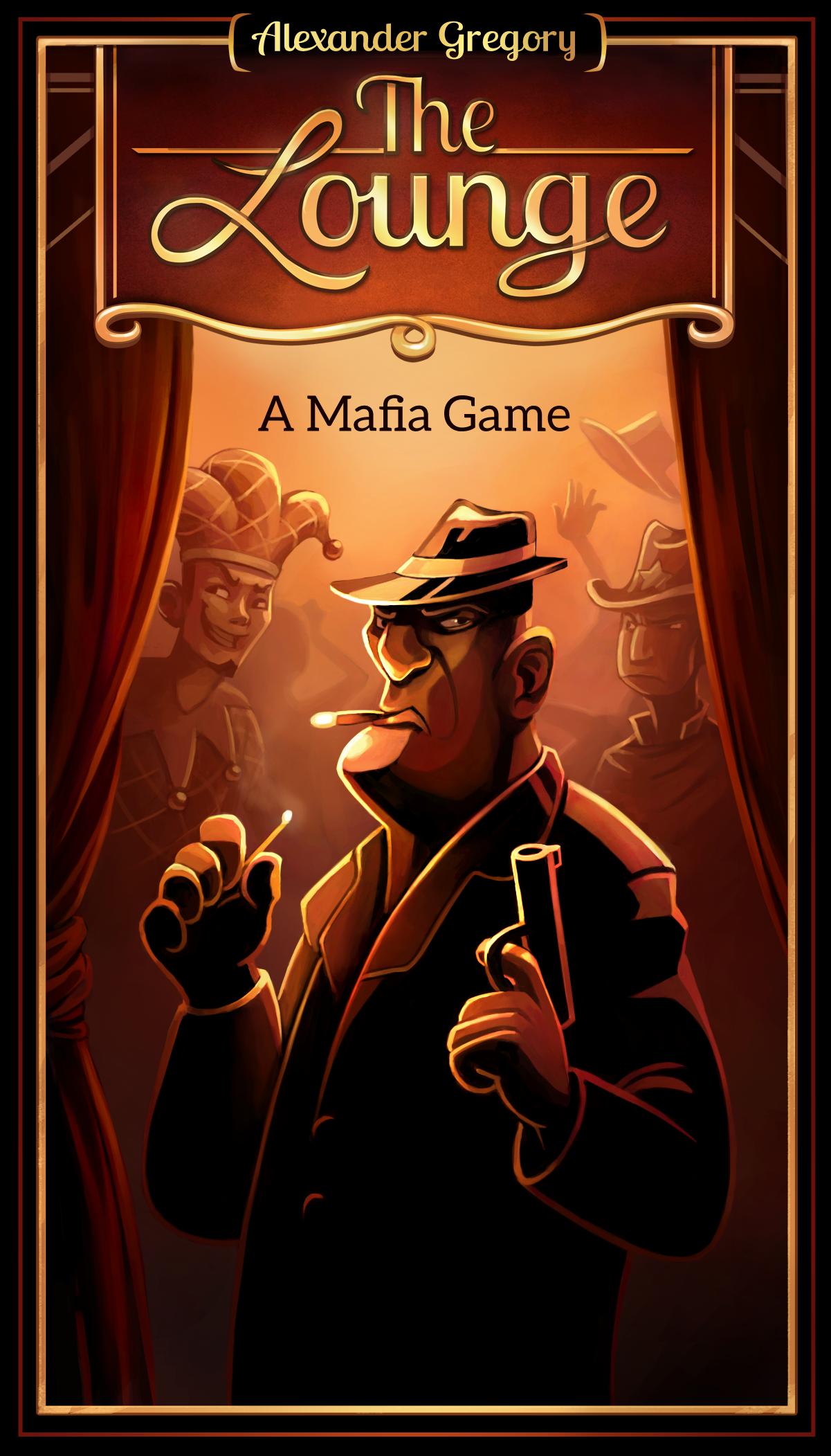 The Lounge A Mafia Game Mafia game, Mafia, Games