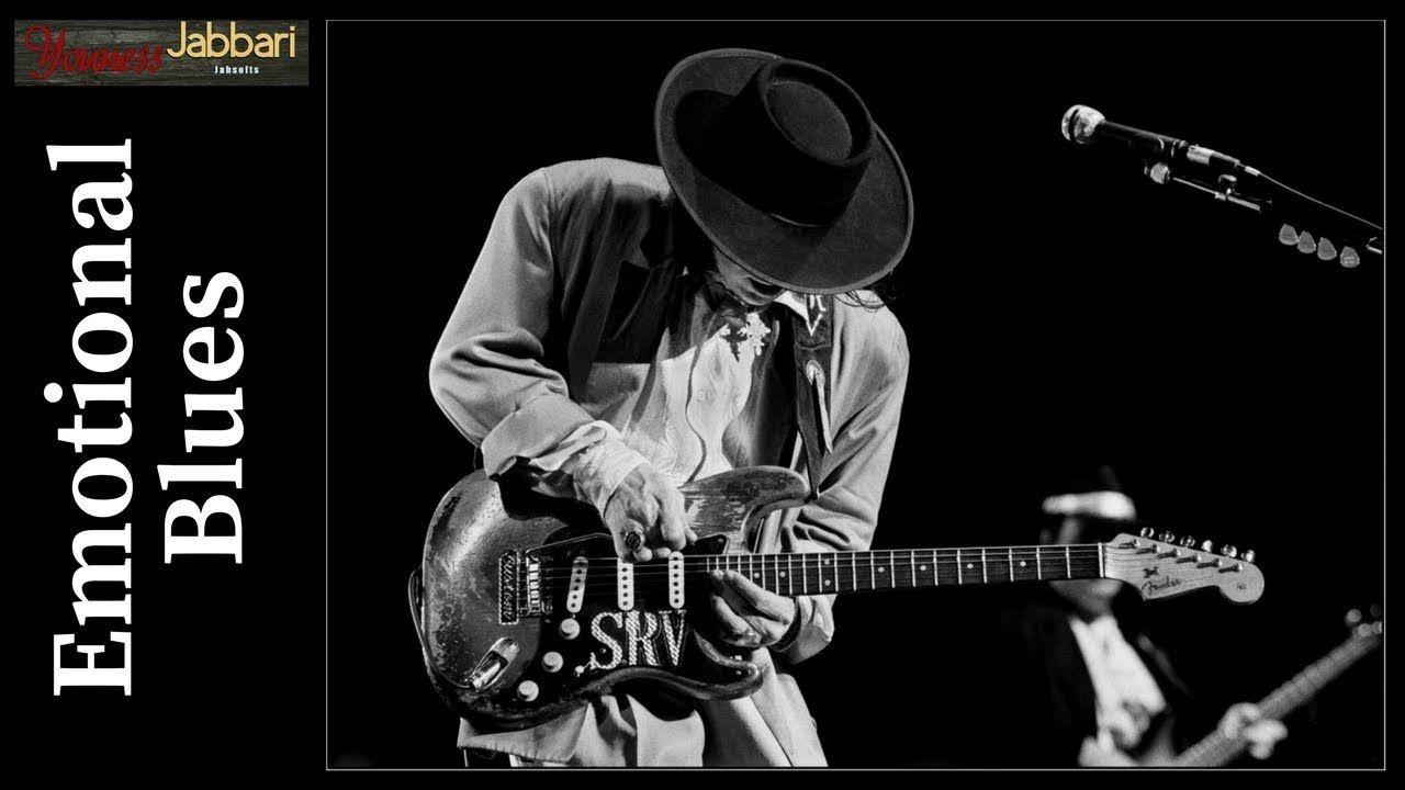 Emotional Blues Music Relaxing Blues Music 4 Blues Blues Music Blues Music
