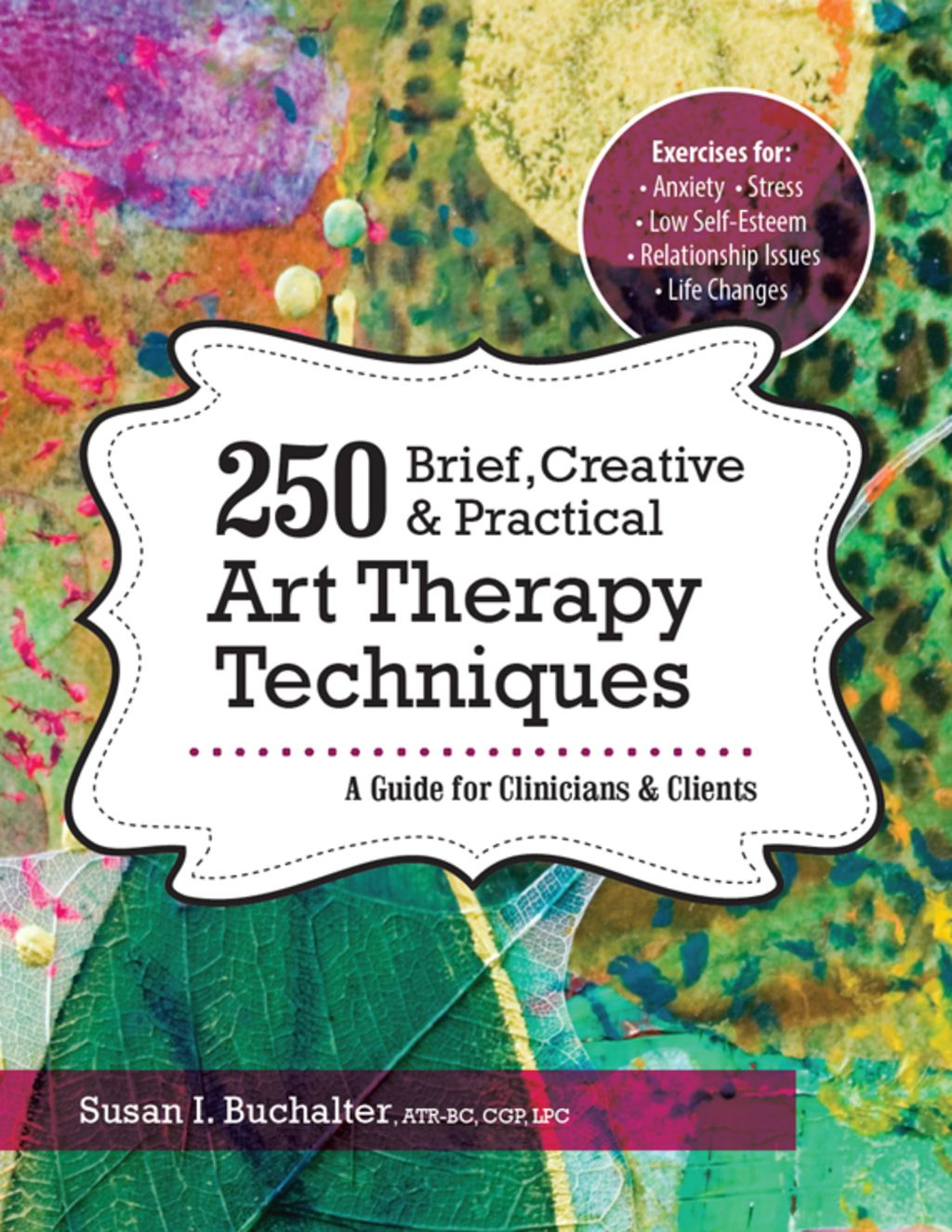 250 Brief Creative Amp Practical Art Therapy Techniques