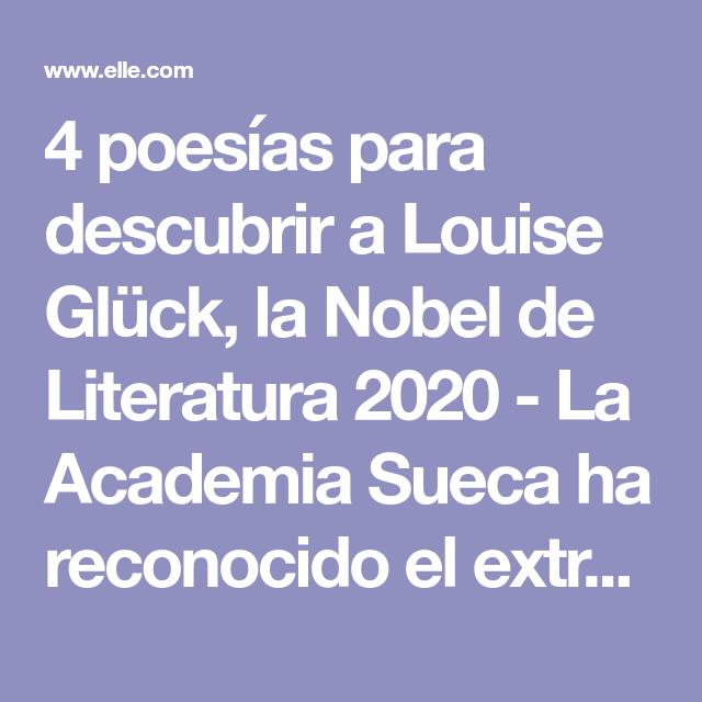 4 Poesías Para Descubrir A Louise Glück La Nobel De Literatura 2020 En 2020 Poesía Literatura Literatura Poesia
