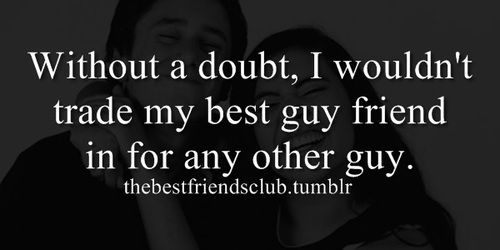 Eric Is My Best Friend He Would Talk With Me For Hours When I Had Practice And I Couldn T R Best Friend Quotes For Guys Friendship Quotes Funny Friends Quotes