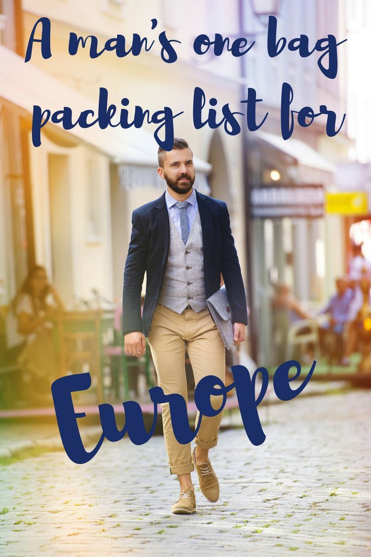 One Bag Travel Man S Packing List For Europe Europe Packing List Travel Outfit Packing List Men