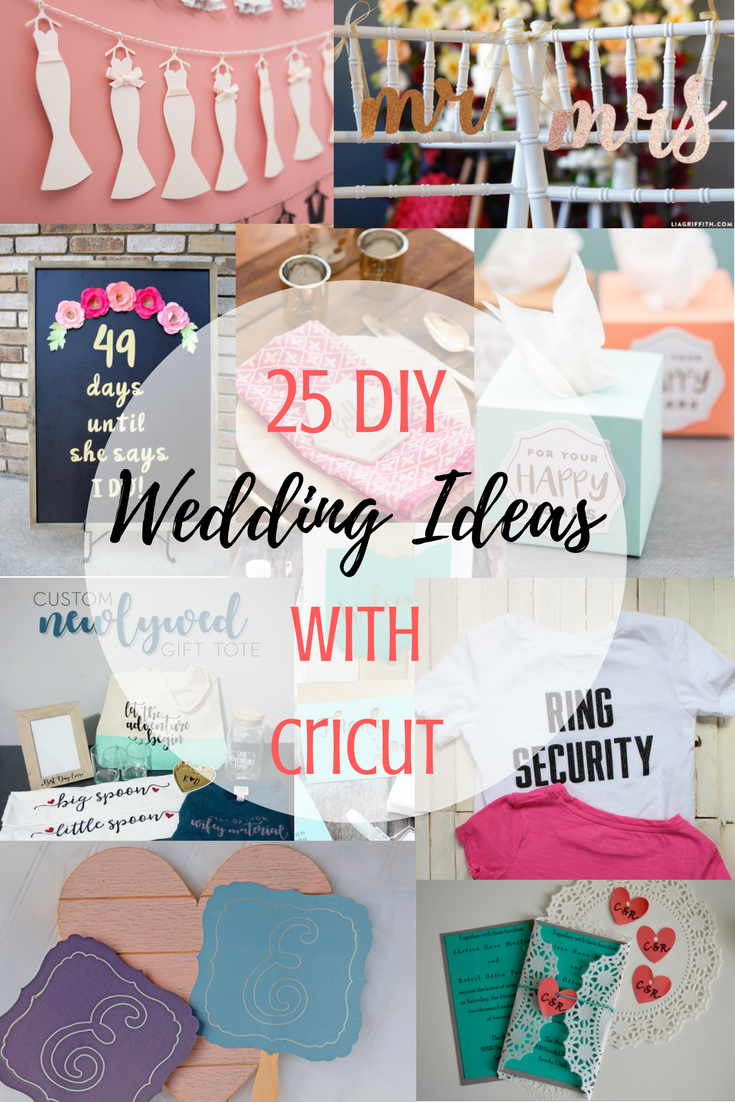 df9a3e9d9d6 25 DIY Wedding Ideas With Cricut