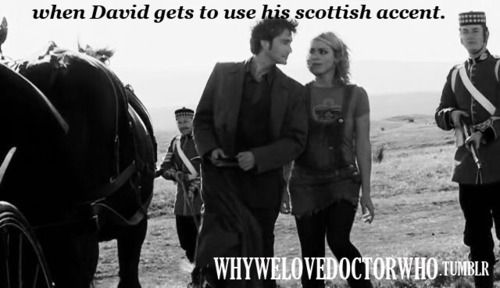 David's Scottish accent...... :)