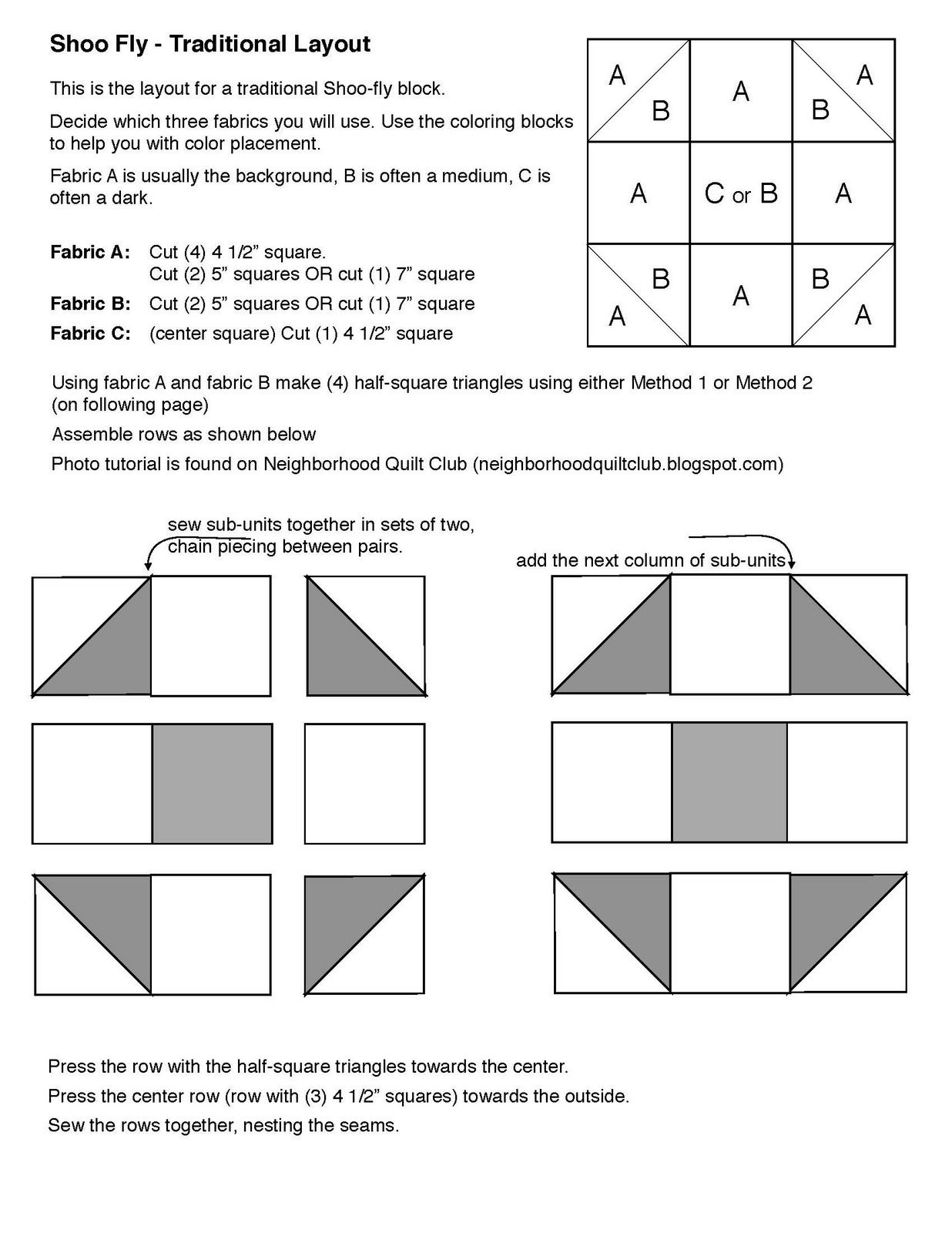 Shoo Fly Block Here Are The Instructions For The Shoo Fly Block That Were Given Out At The Class Last Mo Quilt Block Tutorial Quilt Blocks Churn Dash Quilt