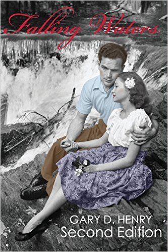 Falling Waters: Second Edition -  by Author Gary D. Henry. Ghost, #fantasy, #Literature, #Fiction #BookBoost, #Authornetwork, #Tweetme