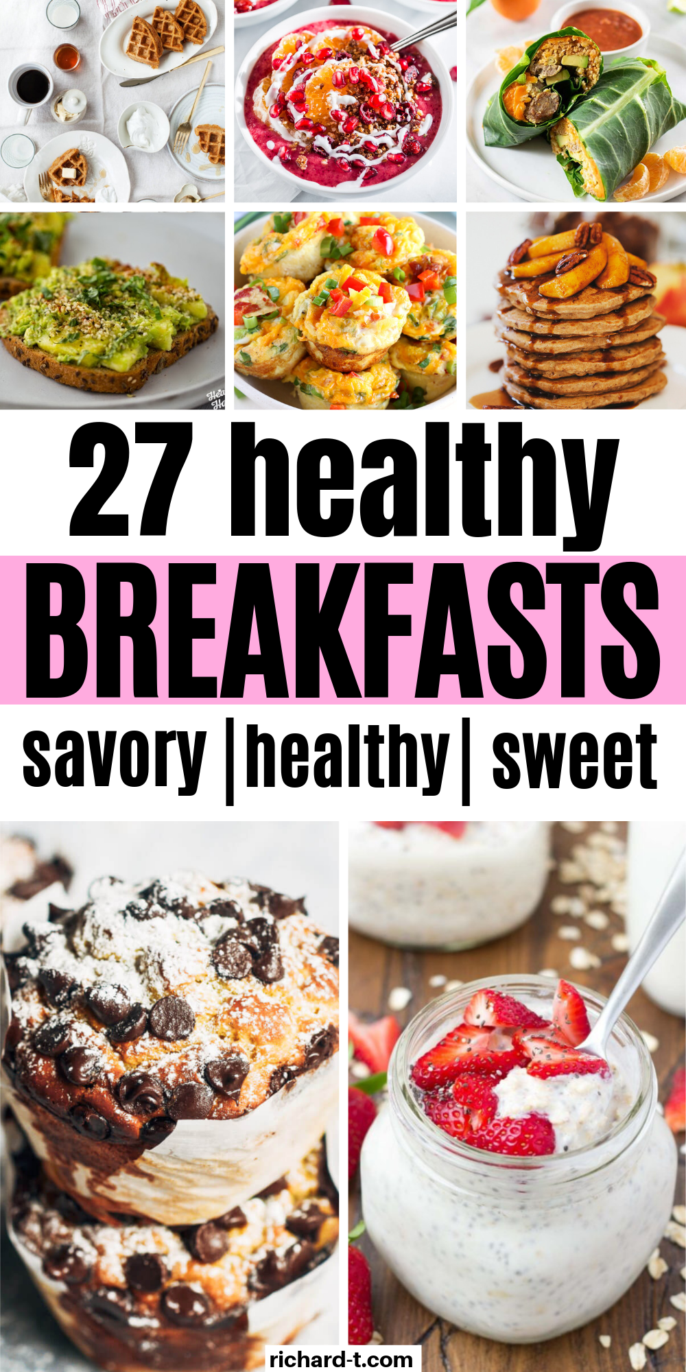 These 27 healthy breakfast recipes are to die for!! I am so glad I found them. Start your day the right way with these healthy breakfast recipes!!