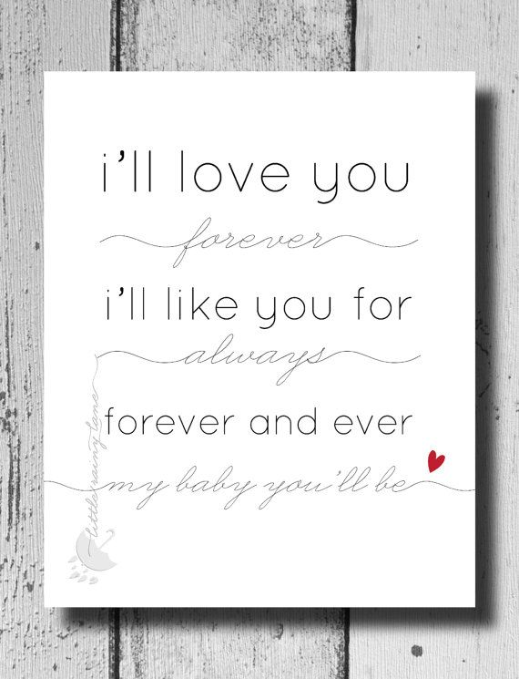 I Ll Love You Forever I Ll Like You For Always Forever And