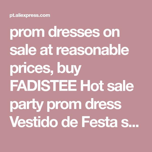 prom dresses on sale at reasonable prices f191d52dbb14