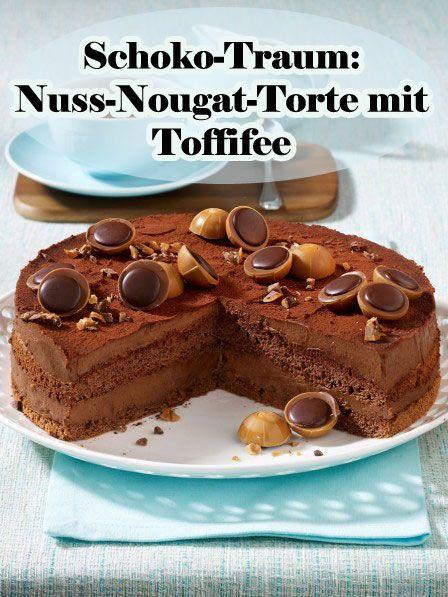 Schoko Traum Nuss Nougat Torte Mit Toffifee Essen Und Trinken