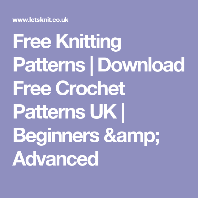Free Knitting Patterns Download Free Crochet Patterns Uk