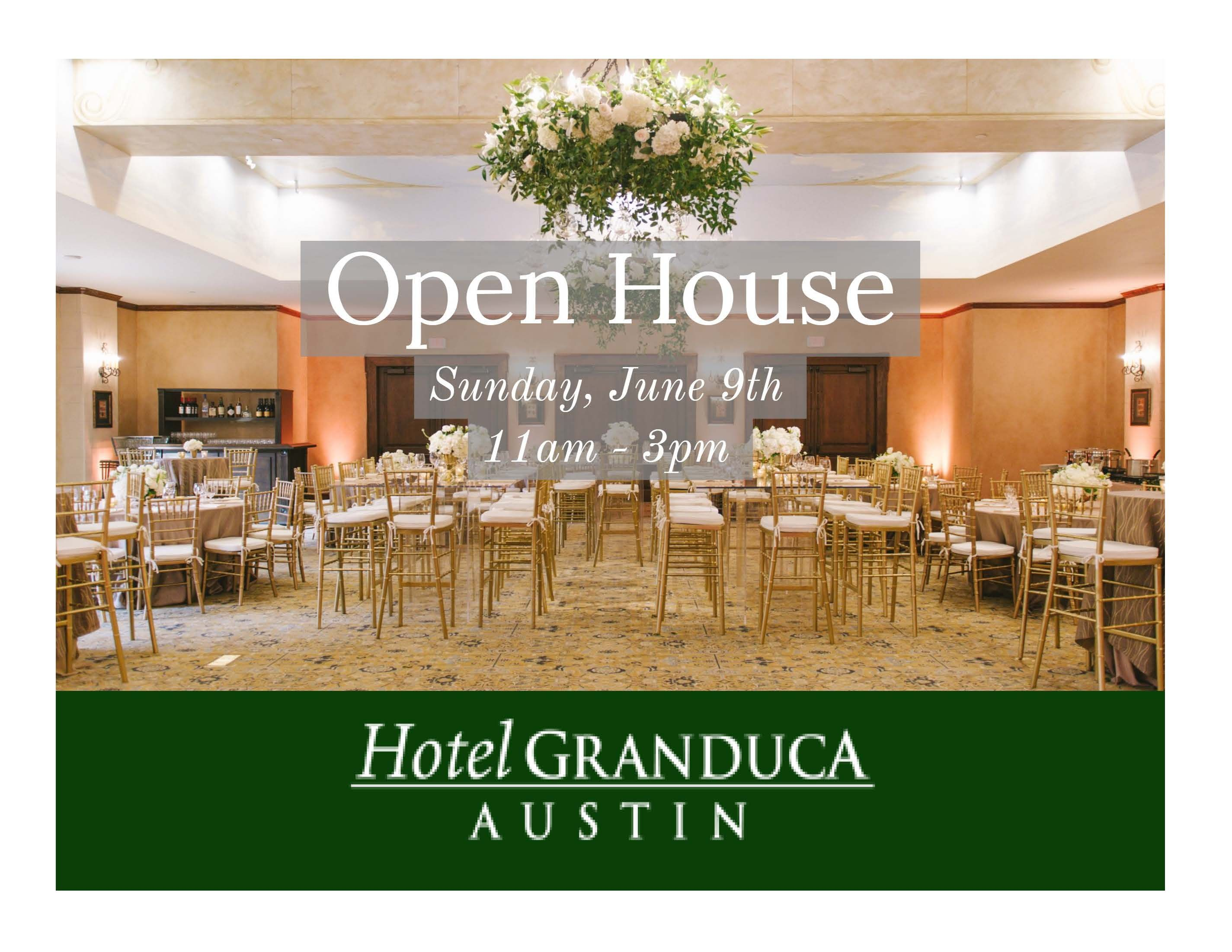 Open House June 9th 11am 3pm At Hotel Granduca Austin With