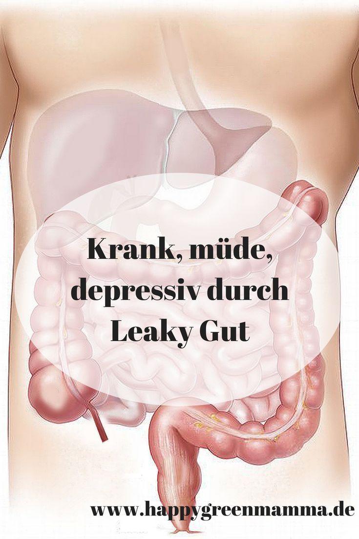 Krank, müde und depressiv durch Leaky Gut | HappyGreenMamma