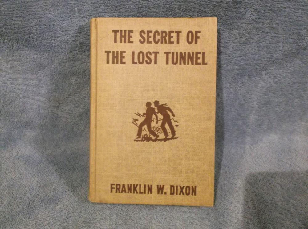 Hardy Boys The Secret Of The Lost Tunnel  Franklin W. Dixon, 1950 Hardback
