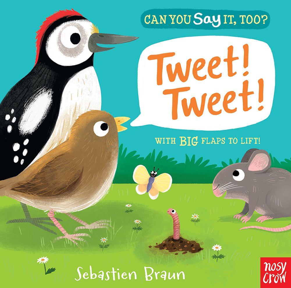 Can You Say It Too Tweet Tweet By Sebastien Braun Board
