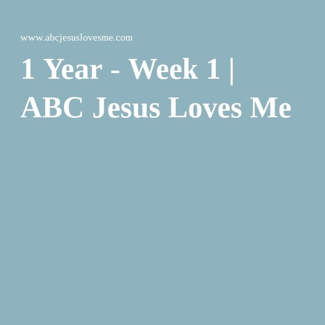 FREE CURRICULUM 1 Year - Week 1 ABC Jesus Loves Me Daycare