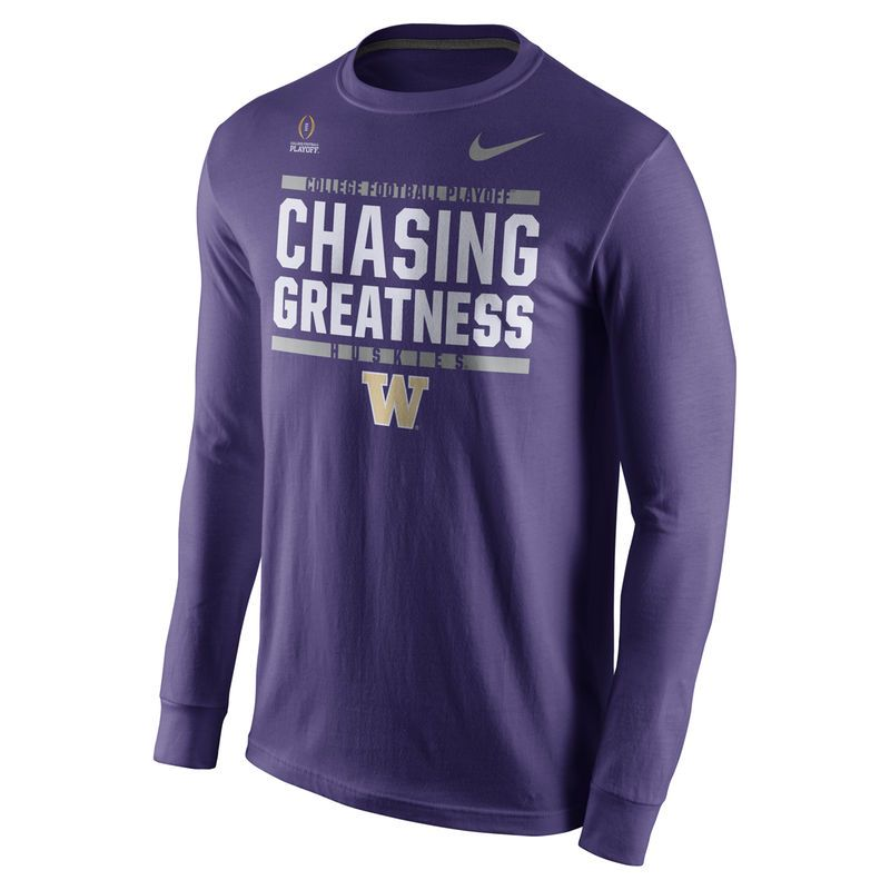 Washington Huskies Nike 2016 College Football Playoff Bound Chasing Greatness Long Sleeve T S College Basketball Shirts School Shirt Designs Basketball Clothes