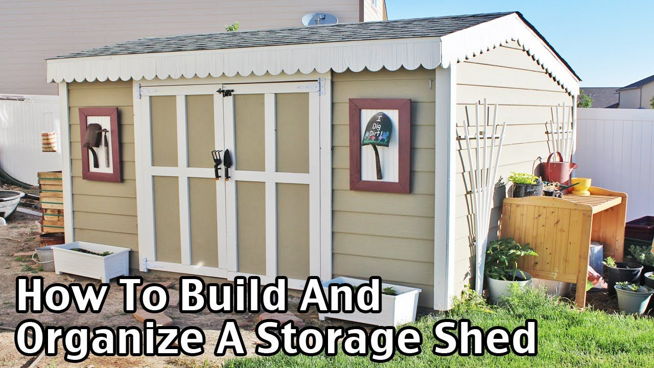 How to build and organize a storage shed for less