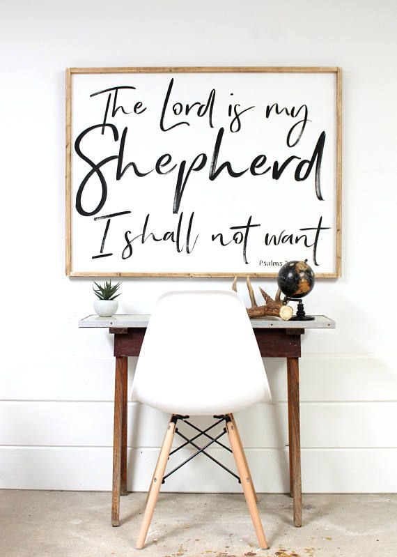 41 W X 31 H 150 Wooden Signs With Scripture The Lord Is My Shepherd Psalm 23 Large Scripture Sign Wooden Signs Scripture Wall Art Bible Verse Wall Art