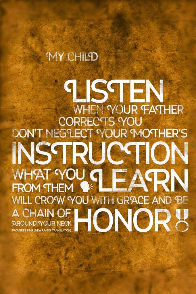 Proverbs 18 9 My Son Hear The Instruction Of Your Fatherand Do