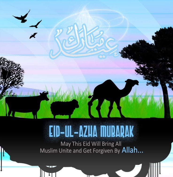 Advance Eid Ul Adha Mubarak To All Muslim Brothers And Sister Around The World Http Www Quranreading Com Onl Adha Card Eid Mubarak Images Eid Mubarak
