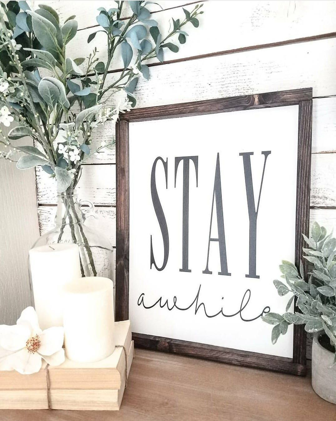 Stay awhile wood sign, Stay awhile, Farmhouse decor, farmhouse sign ...