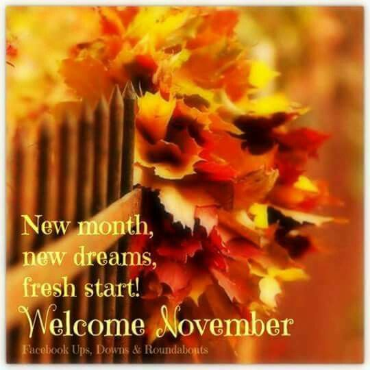 November | Sweet November | November quotes, Welcome ...