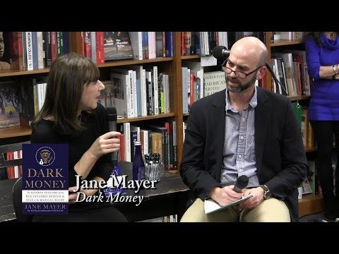 7052 Jane Mayer Dark Money Youtube Jane Mayer History News Mayer