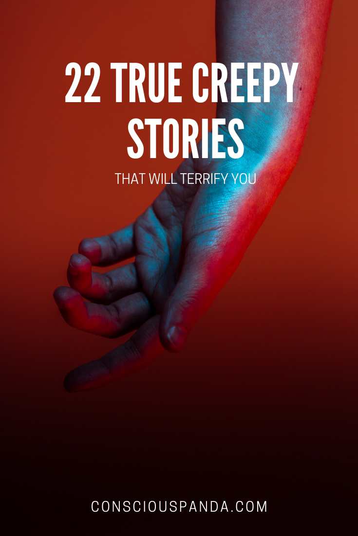 Photo of 22 Creepy True Stories That Will Terrify You