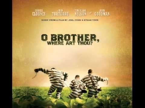 O Brother, Where Art Thou? - Soundtrack - Full Album ...