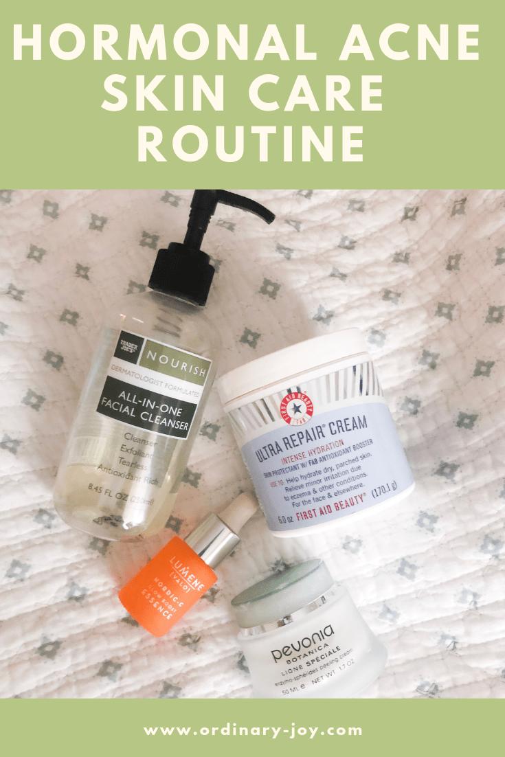 Hormonal Acne Skin Care Routine Ordinary Joy Hormonal Acne Acne Skincare Routine Acne Skin